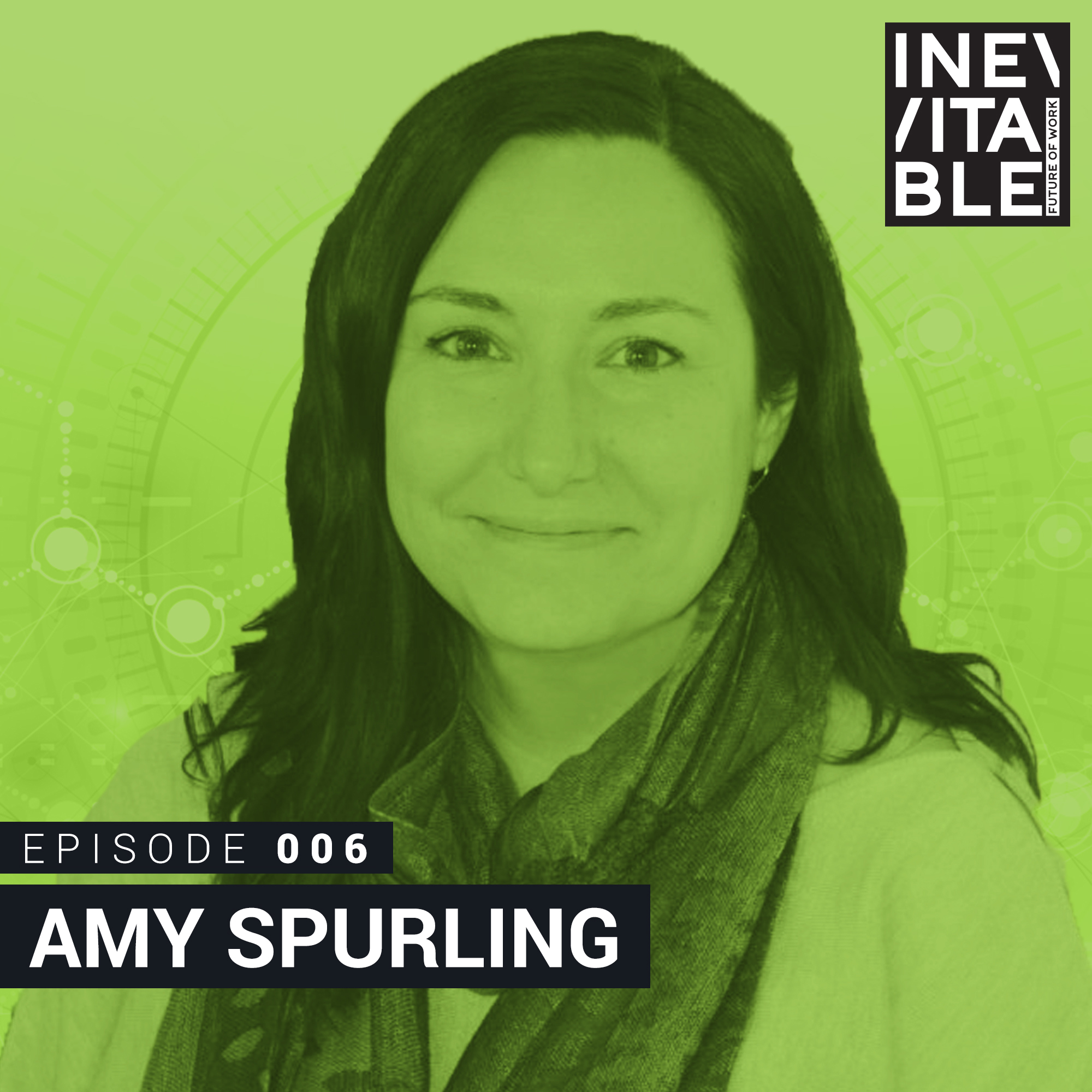 Amy Spurling Inevitable The Future of Work Podcast